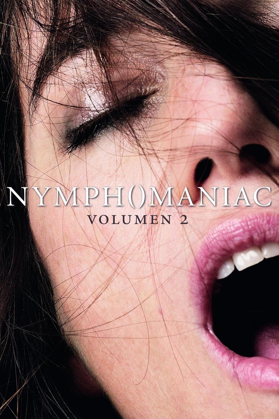 Nymphomaniac: Vol 2