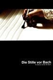 El silencio antes de Bach