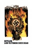 Hitler, los últimos diez días
