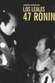 Los leales 47 Ronin