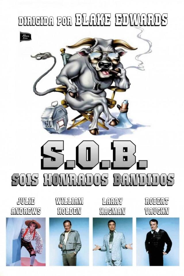 S.O.B. Sois Honrados Bandidos