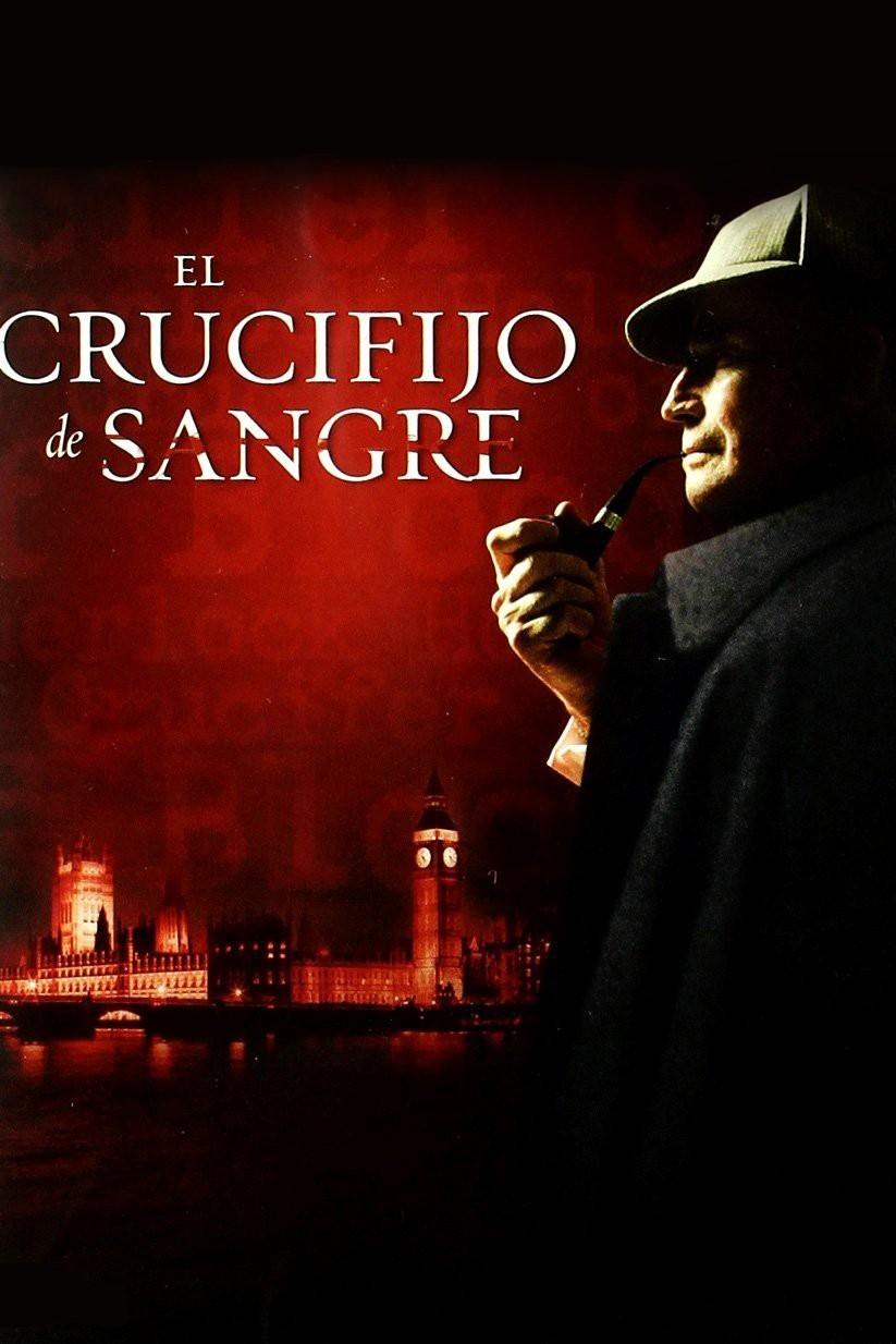 Sherlock Holmes: El crucifijo de sangre