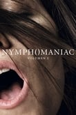 Nymphomaniac: Vol 1 Director's Cut