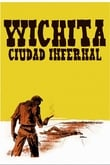 Wichita, ciudad infernal
