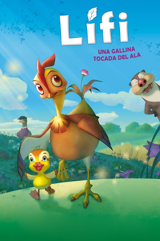 Lifi: Una gallina tocada del ala