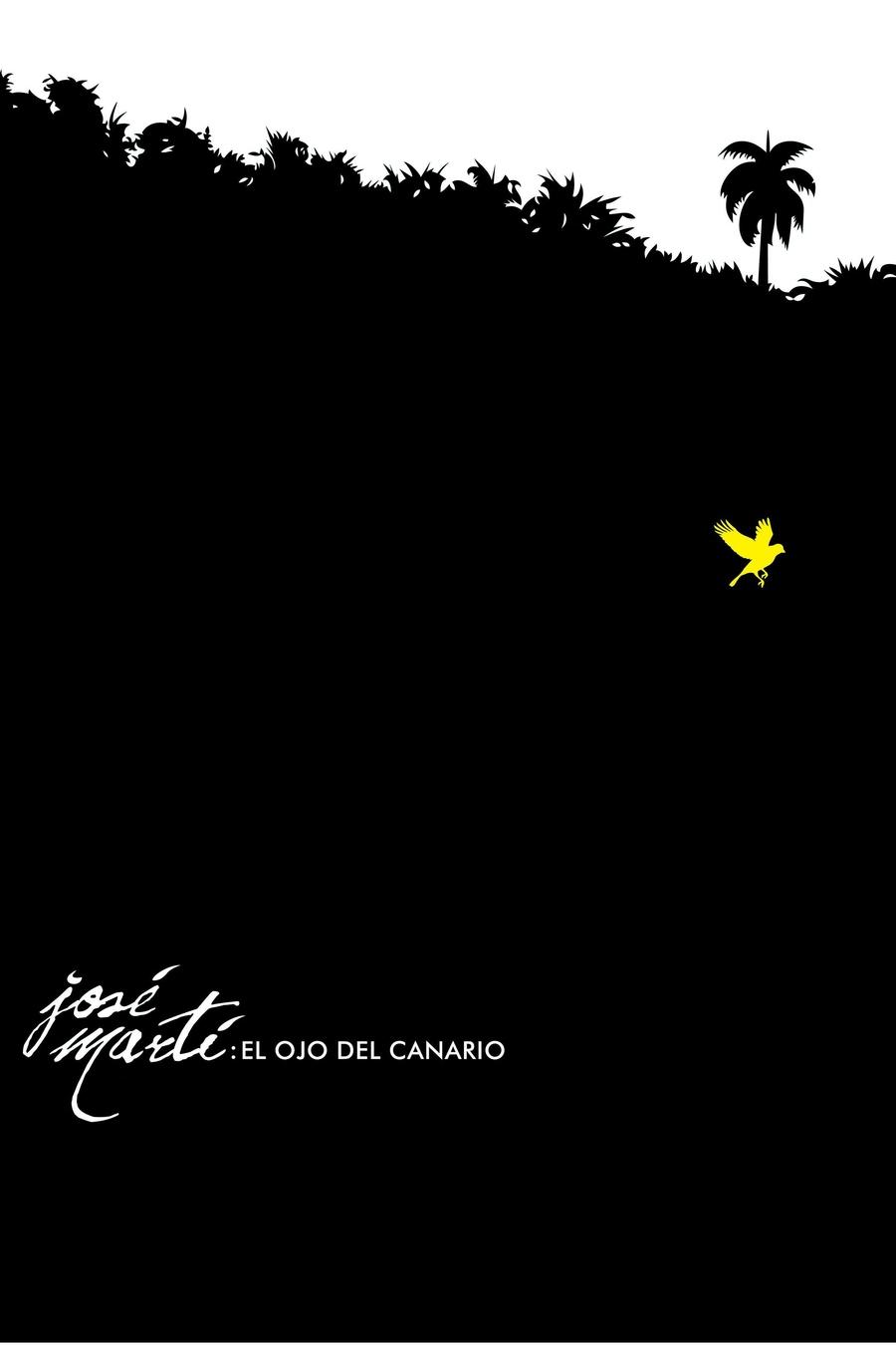 José Martí, el ojo del canario