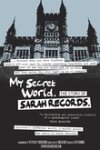 My Secret World: The Story of Sarah Records