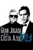 Gran jugada en la Costa Azul