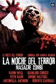 La noche del terror : Masacre Zombi