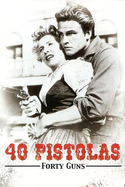 Cuarenta Pistolas