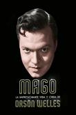 Mago: La impresionante vida y obra de Orson Welles