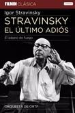 Stravinsky, el último adiós