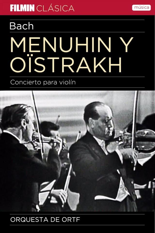 Menuhin y Oïstrakh, dos violines para Bach