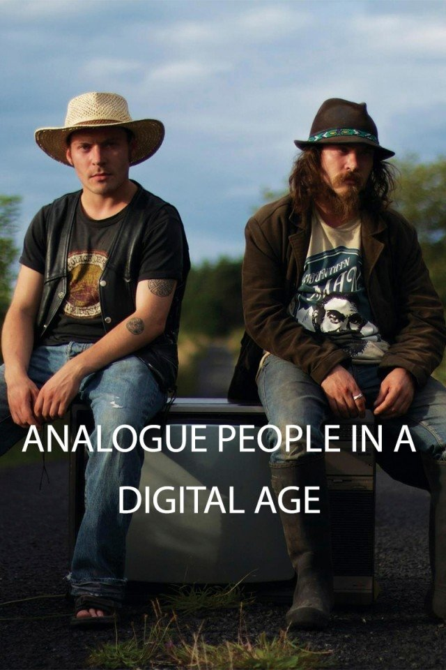 Analogue people in a digital age
