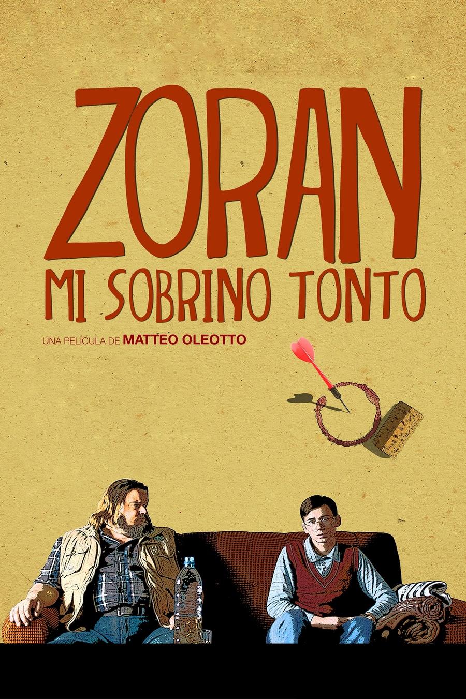 Zoran, mi sobrino tonto