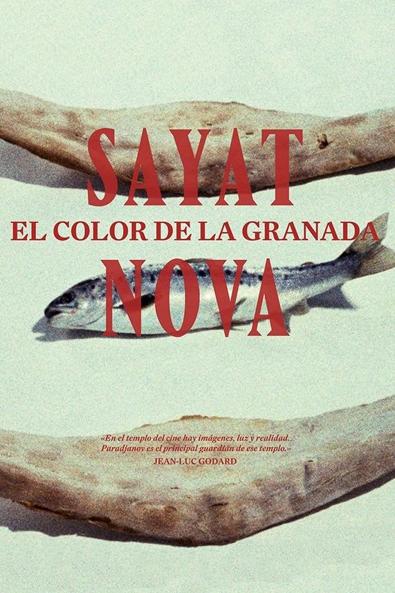 Sayat Nova (El color de la granada)