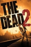 The Dead 2: India