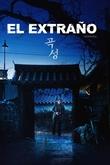 El Extraño (The Wailing)