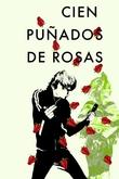 Cien puñaos de rosas