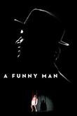 A Funny Man