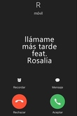 Llámame más tarde feat. Rosalía - C. Tangana