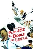 El doble del general (Plan 402)
