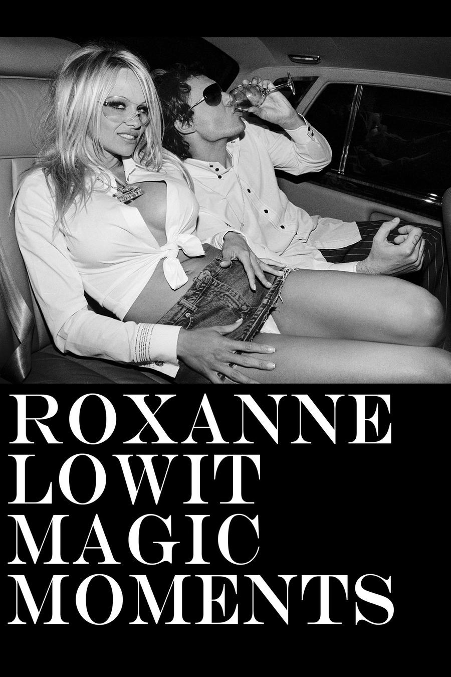 Roxanne Lowit: magic moments