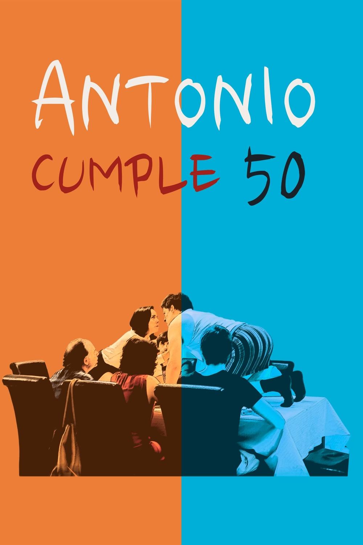 Antonio cumple 50
