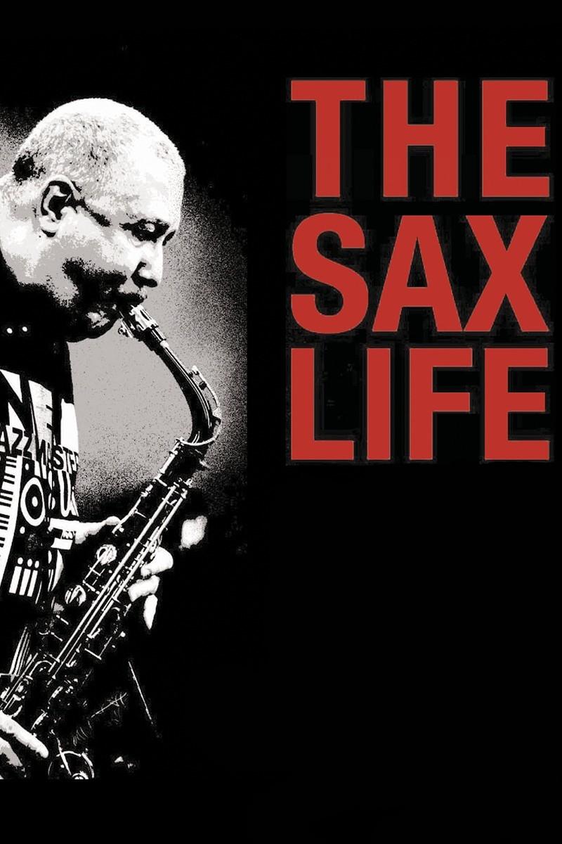 The Sax Life