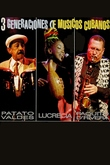 Tres generaciones de músicos cubanos