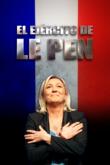 El ejército de Marine Le Pen