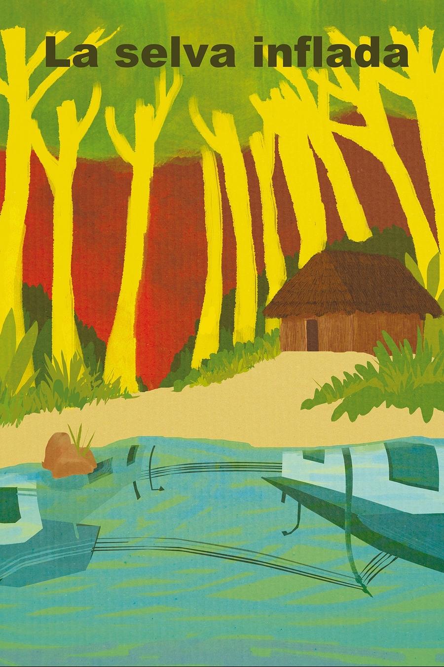 La selva inflada