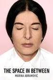 The Space in Between: Marina Abramovic