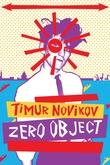 Timur Novikov: Zero Object