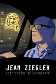 Jean Ziegler, the optimism of Willpower
