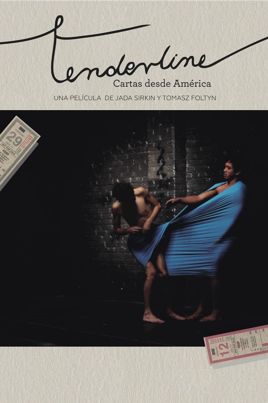 Tenderline: Cartas desde América