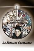 La fabulosa Casablanca