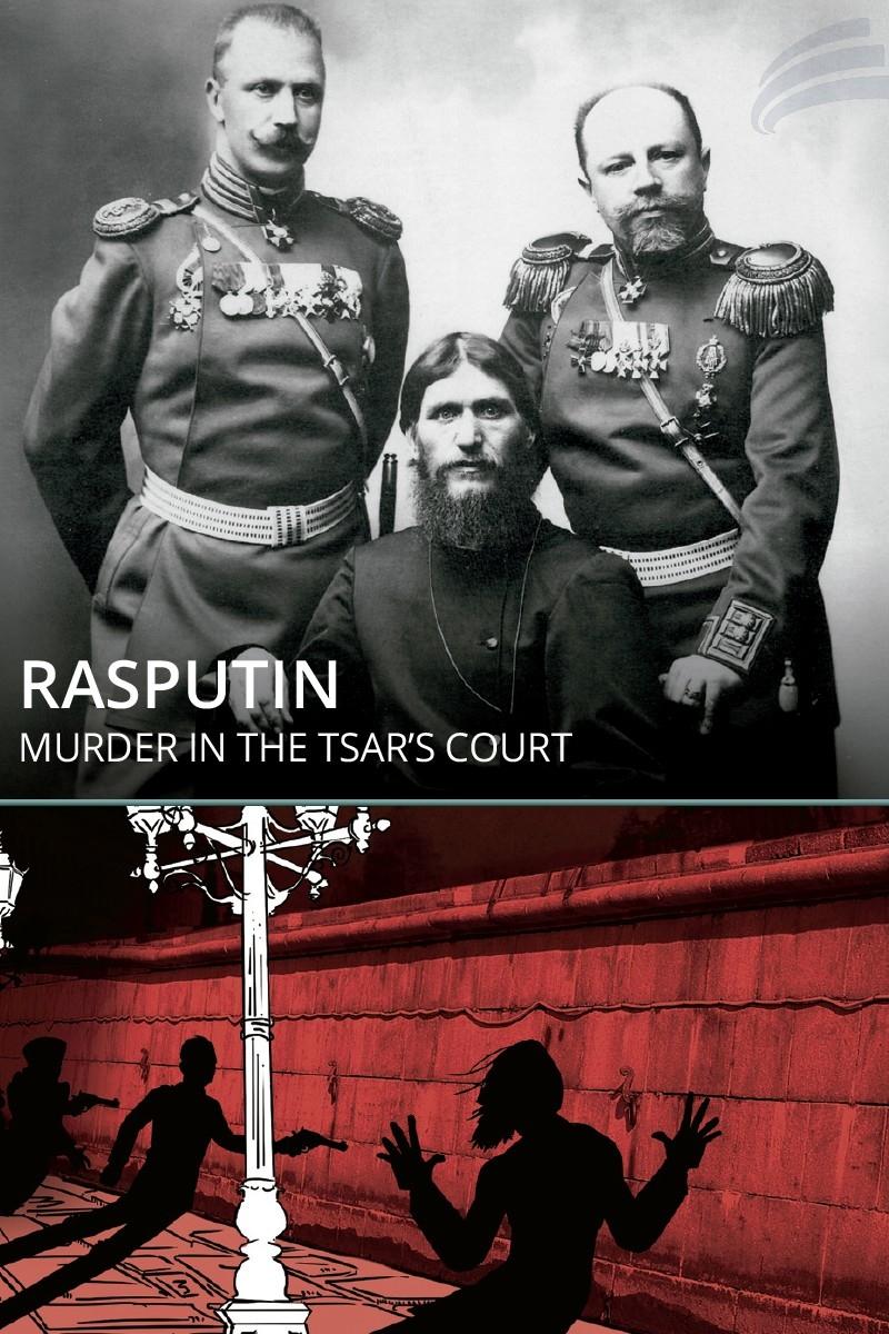 Rasputín: un asesinato en la corte del zar