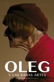 Oleg y las raras artes
