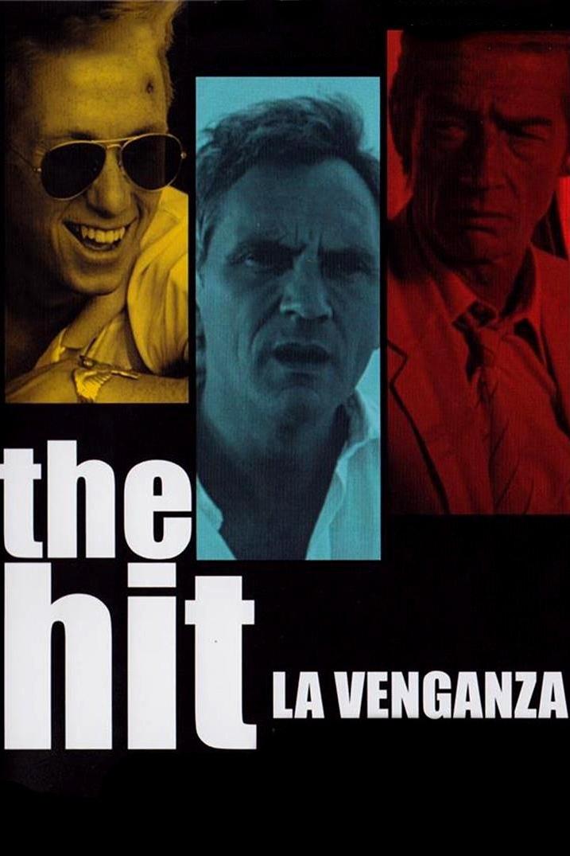 The Hit: La venganza