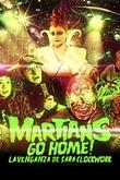 Martians Go Home! La venganza de Sara Clockwork