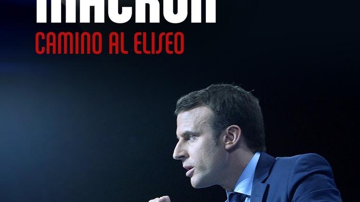 Macron, camino al Elíseo