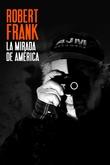 Robert Frank, la mirada de América