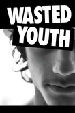 Wasted Youth
