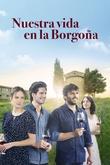 Nuestra vida en la Borgoña