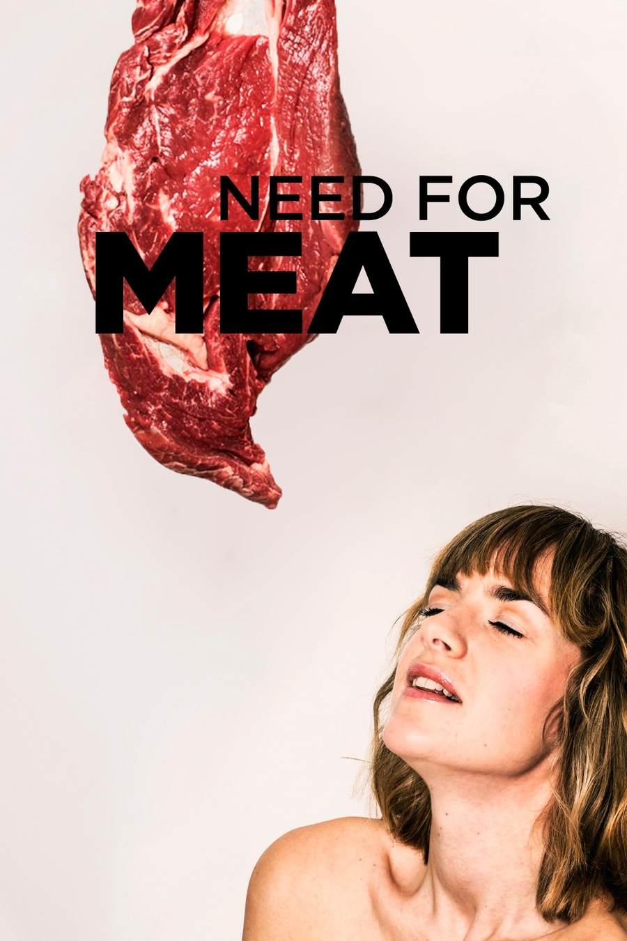 Need for Meat
