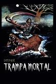 Trampa Mortal