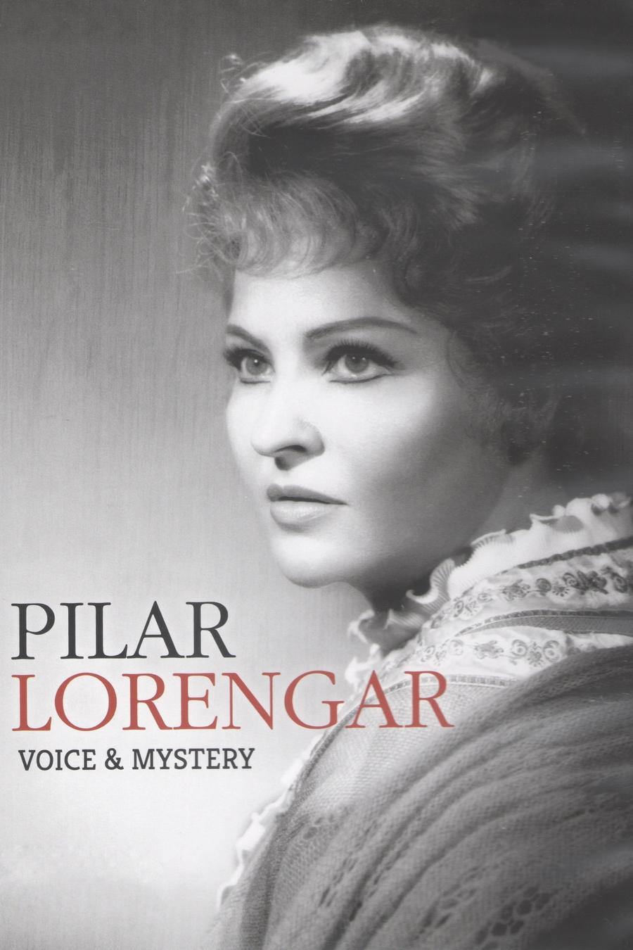 Pilar Lorengar: la voz y el silencio