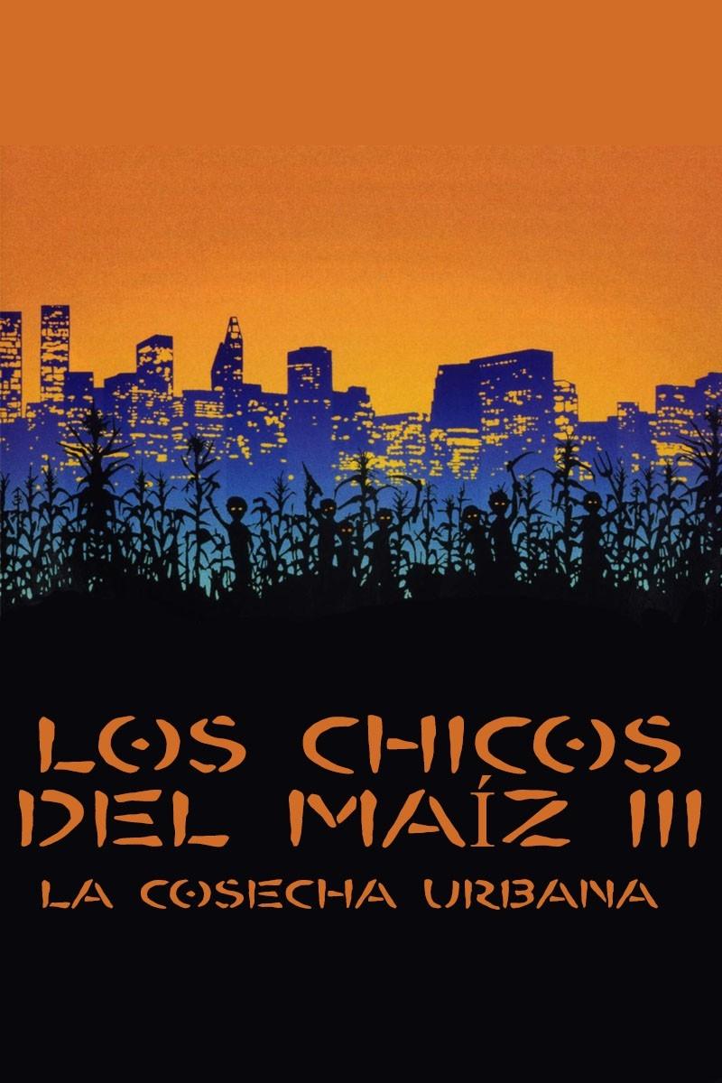 Los chicos del maíz III: La cosecha urbana