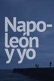 Napoleón y yo